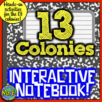 13 Colonies Interactive Notebook! Students Construct Learning on 13 Colonies!