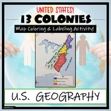 13 Colonies Map Activity- Label and Color the Map!
