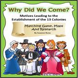 13 Colonies: Motives for Establishment