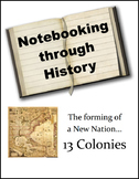 13 Colonies - Notebooking Through History (Complete Unit)