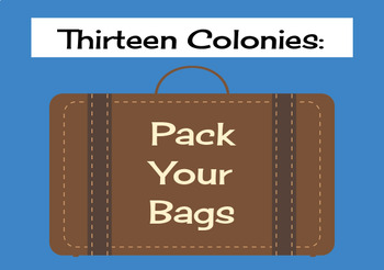 13 Colonies - Pack Your Bags