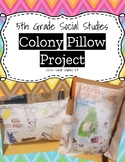 13 Colonies Pillow Project - 5th Grade Colony Report