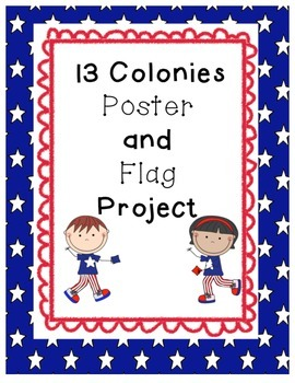 13 Colonies Poster Project