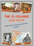 13 Colonies Quiz Show PowerPoint