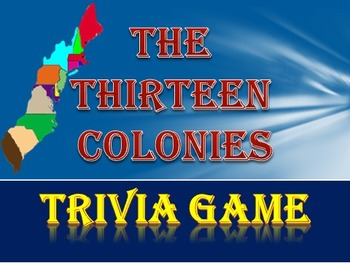 US History: 13 Colonies Trivia Game Fun Stuff!