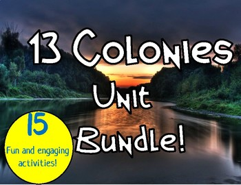13 Colonies Unit Bundle!