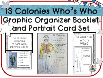 13 Colonies Who's Who Graphic Organizer Booklet and Portrait Card Set