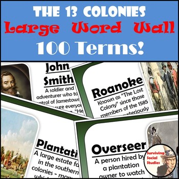 13 Colonies Word Wall - 100 Terms/People - Definitions/Images - One per Sheet