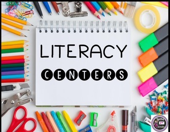 Literacy Centers