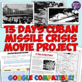 13 Days Interactive Cuban Missile Crisis Movie Group Project