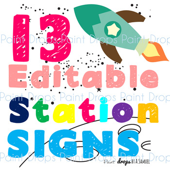 13 Editable Space Stations Themed CENTER SIGNS/POSTERS {Classroom Decor}