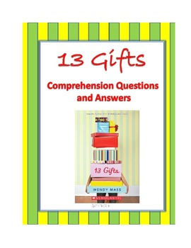 13 Gifts Comprehension Questions and Answers