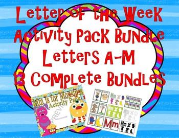 Letter of the Week 13 Letter Bundle A-M Alphabet Activity Packs 800+ pages