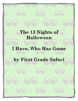 13 Nights of Halloween I Have, Who Has game