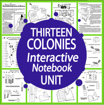 The 13 Colonies Interactive Notebook Unit~THIRTEEN Literac