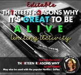 13 Reasons Why (It's Great to Be Alive) Writing Activity