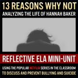 13 Reasons Why Not - Reflective ELA Mini-Unit on Bullying