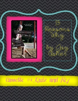"""""""13 Reasons Why"""" by Jay Asher Cassette One Quiz"""