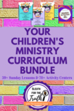 CHILDREN'S MINISTRY CURRICULUM BUNDLE