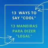 "13 Ways to say ""COOL"" in Spanish / 13 Maneiras para dizer ""LEGAL"" em Espanhol"