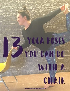13 Yoga Poses you can do with a Chair