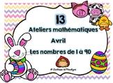 13 ateliers mathématiques nbr 1 à 90 Avril