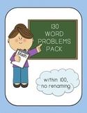 130 Word Problem Pack {Within 100, No Renaming}