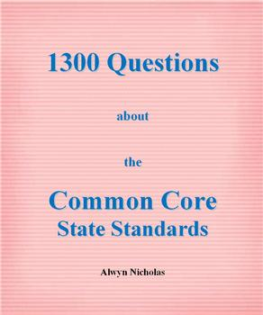 1300 Questions about the Common Core State Standards