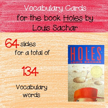 134 Vocabulary Cards to use with Holes by Louis Sachar