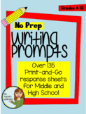No-Prep! Over 135 Print-and-Go Writing Prompts and Story S