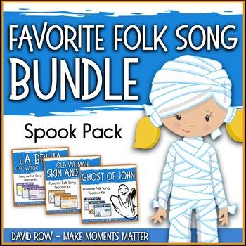 Favorite Folk Songs BUNDLE – SPOOK Pack Teacher Kits for Halloween