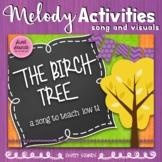 The Birch Tree Prepare, Present and Practice Melody - Low Ti