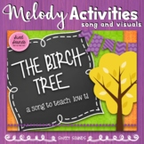 The Birch Tree Prepare, Present and Practice Melody - Low Ti