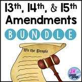 13th 14th and 15th Amendments: Activity BUNDLE