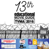 13th Documentary Movie Guide | Questions | Worksheet (TVMA - 2016)