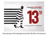 13th Documentary: Viewing Question (for the first 45 minutes of the film)