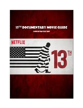 13th Netflix Documentary Movie Guide:  Prison System & Rac