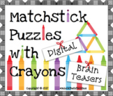 14 Digital Moveable Matchstick Crayon Puzzles STEM Google
