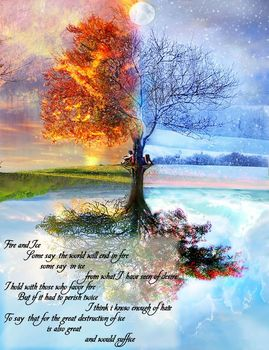 14 Fire and Ice by Robert Frost