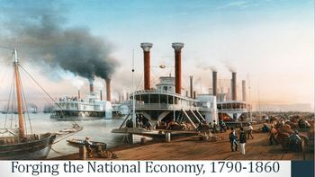 14. Forging the National Economy, 1790-1860