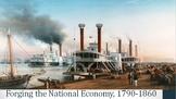 14. Forging the National Economy, 1790-1860