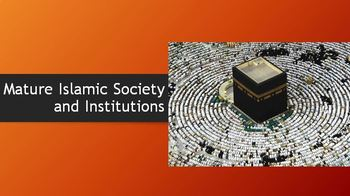 14. Mature Islamic Society and Institutions