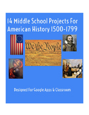 14 Middle School Projects For  American History 1500-1799