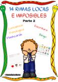 14 Rimas locas e imposibles en Español, Parte2. Wacky rhym