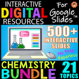 18 Topic CHEMISTRY BUNDLE ~ Interactive Digital Resources for Google Classroom