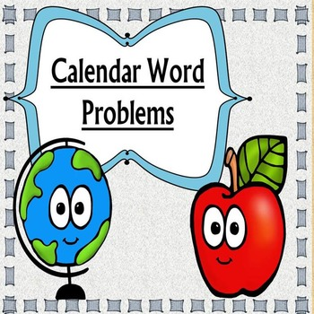 Calendar Word Problems (165 Word Problems)