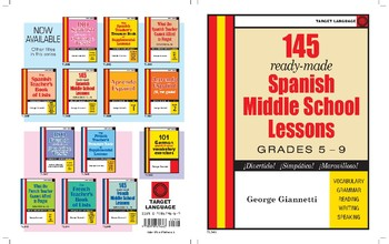 145 Ready-Made Spanish Middle School Lessons - Grades 5-9