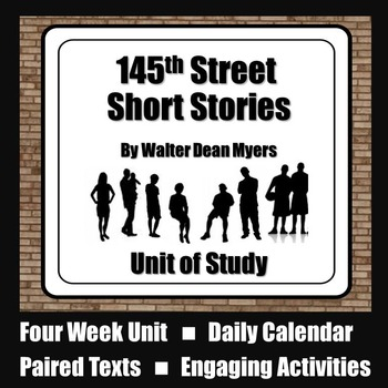 145th Street Short Stories by Walter Dean Myers Unit of Study
