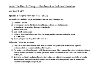 1st half, Episode 1: 1491 The Untold Story of the Americas Before Columbus