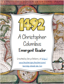 1492:  A Christopher Columbus Emergent Reader -DRA  Level 4/6